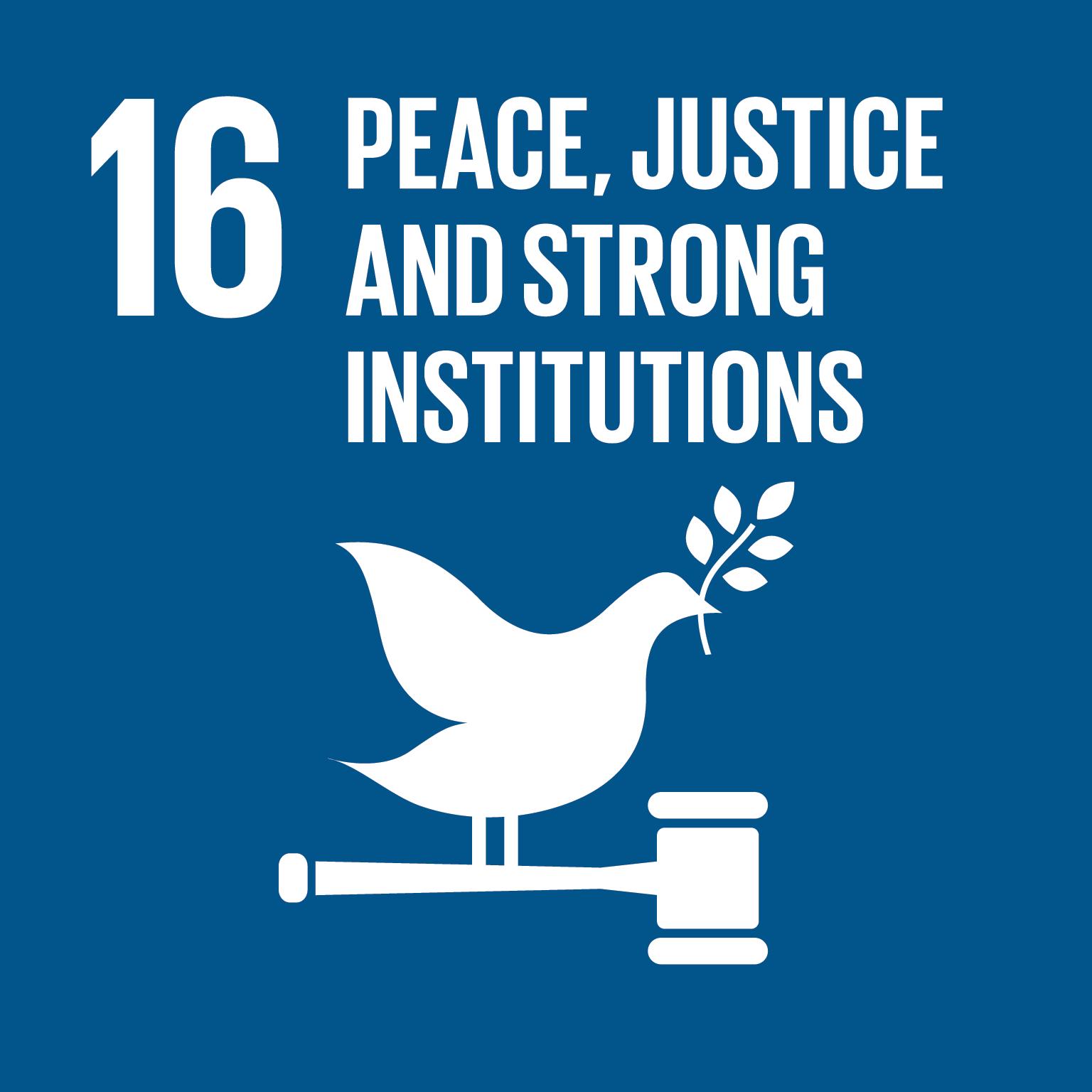 促進和平且包容的社會,以落實永續發展;提供司法管道給所有人;在所有階層建立有效的、負責的且包容的制度